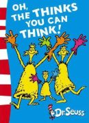 oh the thinks you can think, dr seuss