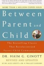 between parent and child, best parenting books