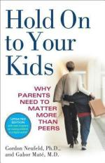 hold on to your kids, parenting teenagers