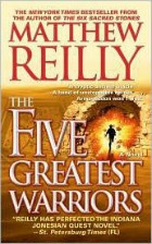 five greatest warriors, matthew reilly