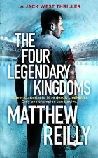 four legendary kingdoms, matthew reilly