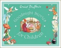 goodnight stories for children, enid blyton