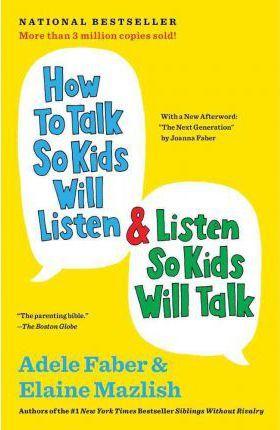 how to talk so kids will listen, best parenting books