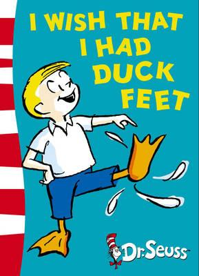i wish that i had duck feet, dr seuss