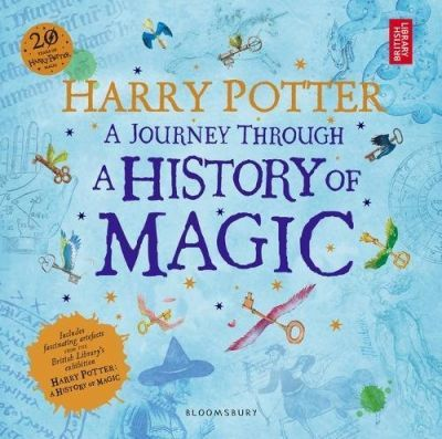 a journey through a history of magic, harry potter