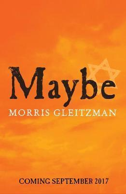 maybe,morris gleitzman