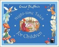 night time tales for children, enid blyton