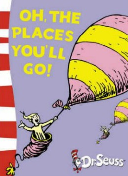 oh the places youll go, dr seuss