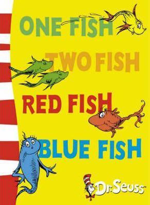 one fish two fish red fish blue fish, dr seuss