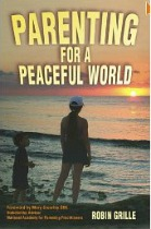 peaceful parenting, parenting for a peaceful world