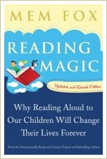 reading magic, mem fox, raise a reader,