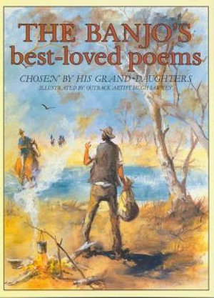the banjos best loved poems, banjo paterson