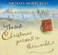 the best christmas present in the world, michael morpurgo