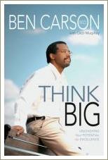 think big, ben carson
