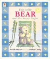 this is the bear and the scary night, books for toddlers