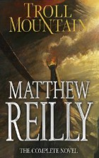 troll mountain, matthew reilly