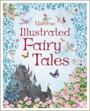 usborne illustrated fairy tales, classic fairy tales