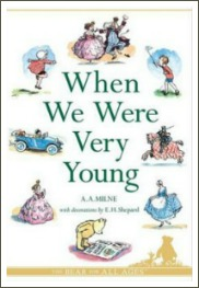 when we were very young, short rhyming poems, a a milne,