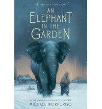 an elephant in the garden, michael morpurgo