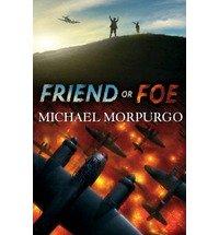 friend or foe, michael morpurgo books