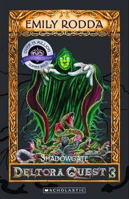 shadowgate, deltora quest