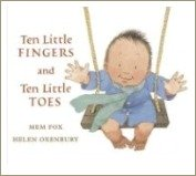 mem fox, ten little fingers and ten little toes