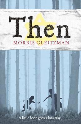 then,morris gleitzman