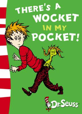 theres a wocket in my pocket, dr seuss